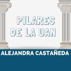 10 Pilares de la UAN - Alejandra Castañeda