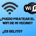 ¿Puedo robarle el wifi a mi vecino, o es delito?