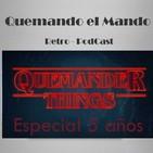 """Quemando el Mando - """"Quemander Things"""" (Programa especial 5 años)"""