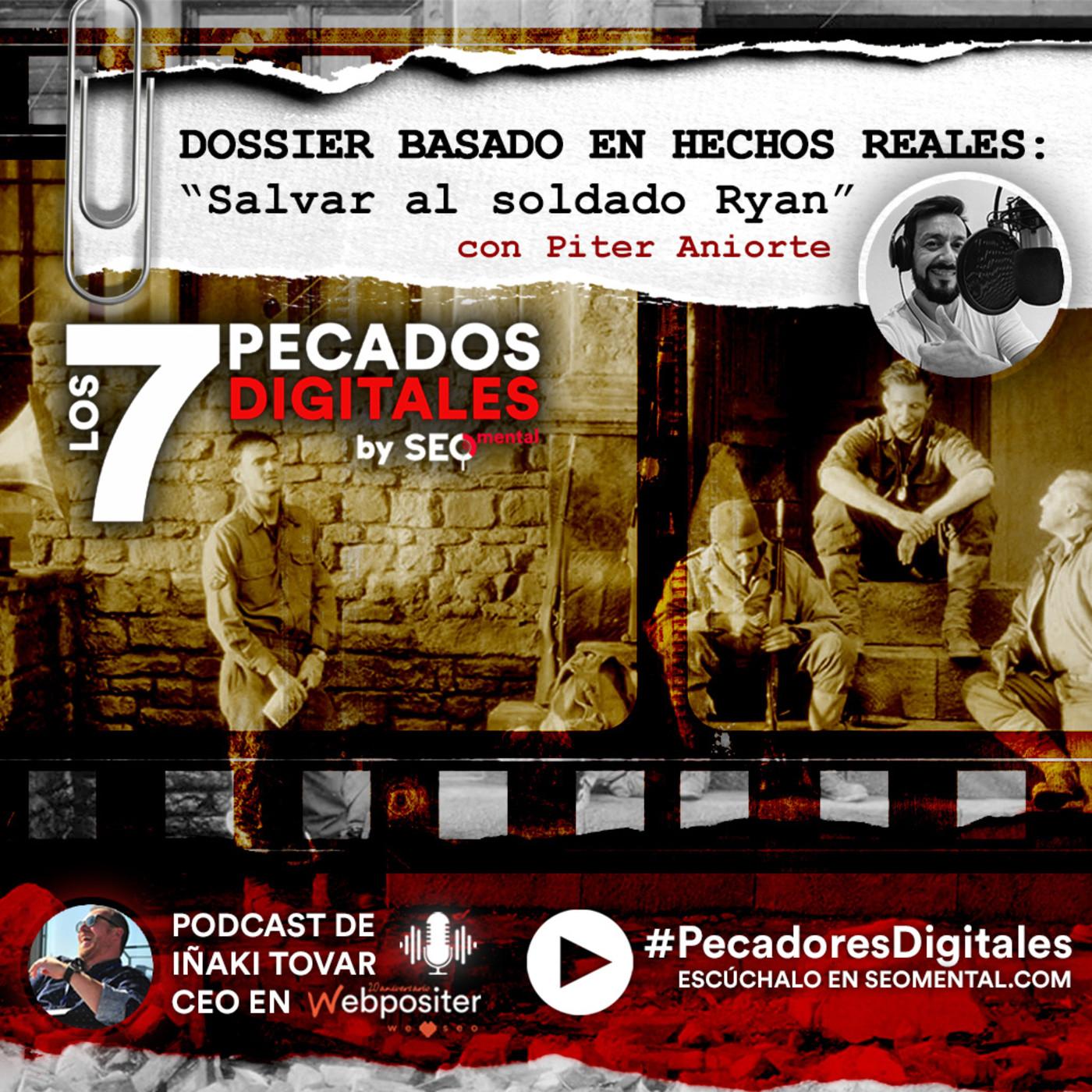 Dossier Especial Basado en Hechos Reales: Salvar al Soldado Ryan | E04S02