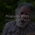 #205, entrevista a Juan Alberto Arteche