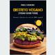 Distrito Vegano, el libro de Pablo Donoso