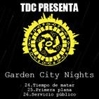 Las noches de Garden City - 14: Cap 24: Tiempo de matar / Cap 25: Primera plana / Cap 26: Servicio público
