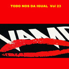 TODO NOS DA IGUAL Vol 23. VAMPIROS DEL SIGLO XXI