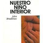 Nuestro Niño Interior - John Bradshaw - 5 - Sanar nuestro yo adolescente