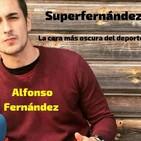 """SUPERFERNÁNDEZ Vol. 23 """"San Valentín también la lío entre muchos futbolistas""""."""