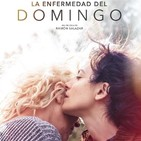 La Enfermedad del Domingo (2018) #Drama #Familia #peliculas #audesc #podcast