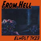 [ELHDLT] 7x23 From Hell