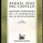 Historia Verdadera de la Conquista de la Nueva España de Bernal Díaz del Castillo (reseña)