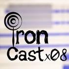 IronCast x 08 (especial del día del niño)