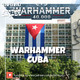 Enfermo por los Juegos 44 - Warhammer Cuba