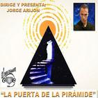 La puerta de la piramide T6-p2 & ESPECIAL UFOLOGIA MUNDIAL & ESPIRITUS EN LA NOCHE & CONOCIMIENTOS GUIAS ESPIRITUALES