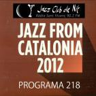 Programa 218, Jazz From Catalonia 2012