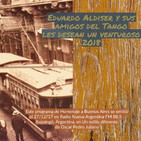 Eduardo Aldiser y sus Amigos del Tango le cantan a Buenos Aires - 27-12-17- Oscar Pedro Juliano