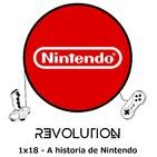 Revolution Podcast - 1x18 - A historia de Nintendo