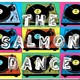 The Salmon Dance prog 28 t 3