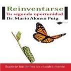 Cómo reinventar tu vida por el Dr Mario Alonso Puig