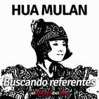 El Abrazo del Oso - Buscando Referentes: Hua Mulan