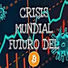 BITCOIN EN EPOCA DE CRISIS MUNDIAL! Estamos camino a una recesion? Situacion inedita!