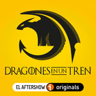 DRAGONES: Juego de Tronos S08E06 en caliente (CEBALLOS)