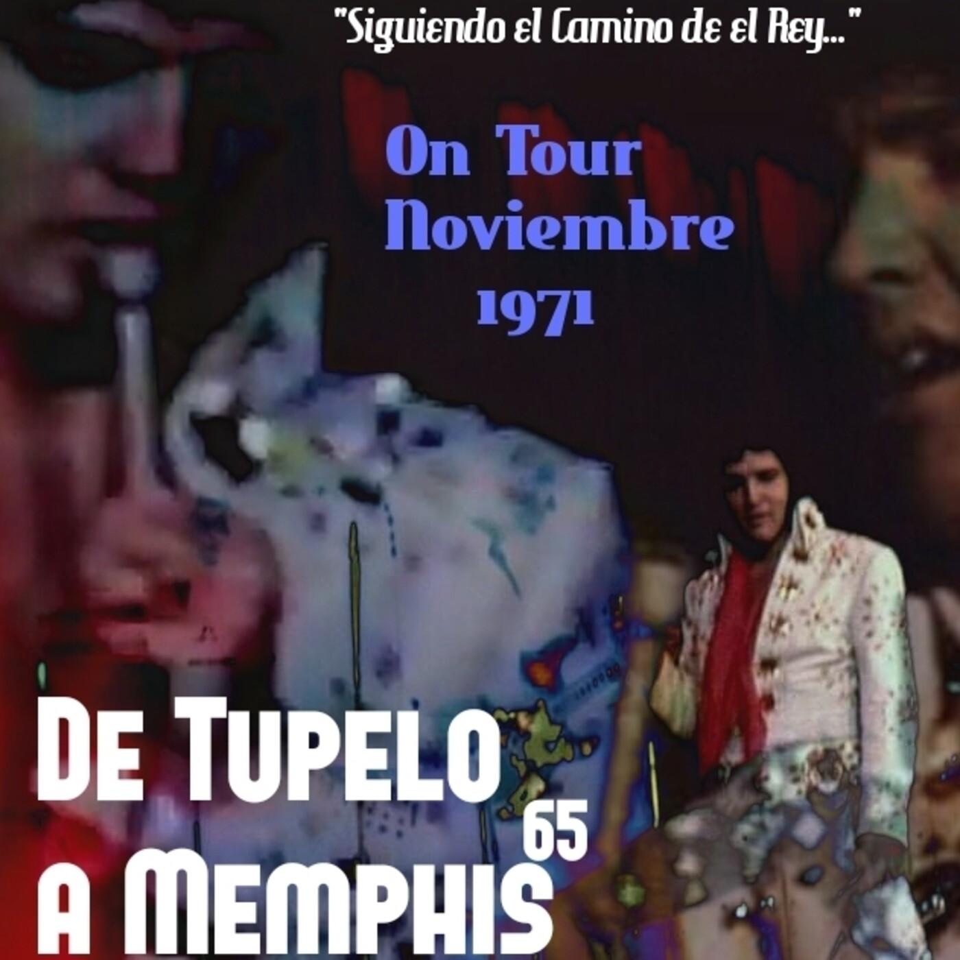 De Tupelo a Memphis 65. On Tour , Noviembre 1971