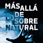 Más Allá de lo Sobrenatural (con Marcelino Requejo)