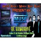 Especial de MUSE (Monday Night Radio 21-Oct-2013)