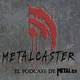 METALCASTER - 004 - Big Four