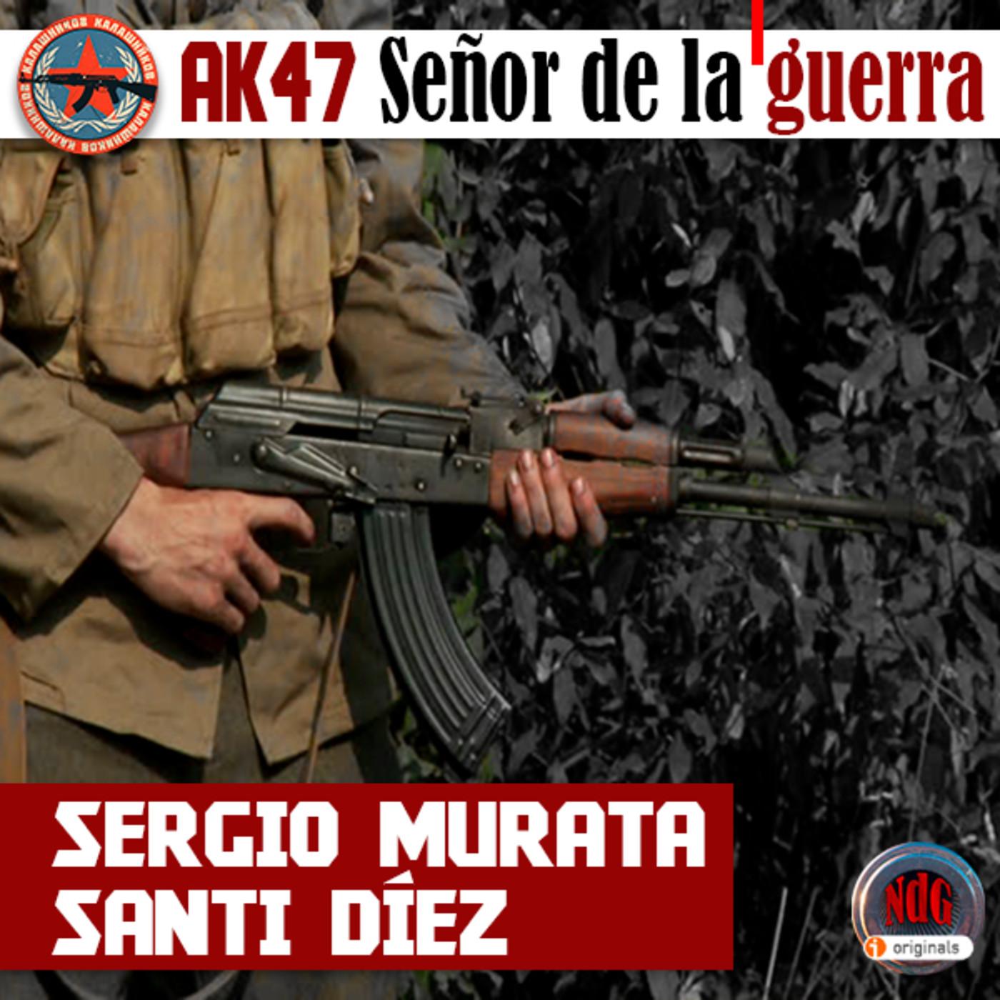 NdG #106 AK 47, EL SEÑOR DE LA GUERRA