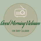 "PROGRAMA ""GOOD MORNING VIETNAM"": S01E02 (7.11.18)"