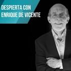 Especial Enrique de Vicente: El fin de la Civilizacion