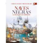Naves Negras: Exploración y asentamiento de Castilla y Portugal en Extremo Oriente (Carlos Canales y Miguel del Rey)