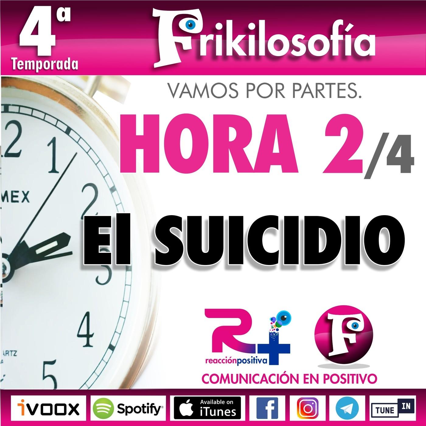 Segunda hora. 2/4. EL SUICIDIO