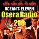 Oceans Eleven y Mas en Osera Radio 208