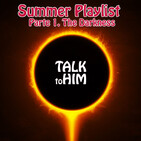 Letter 59: Summer Playlist 2020 (Parte 1. The Darkness)