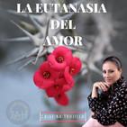 LA EUTANASIA DEL AMOR - Cristina Trujillo - 15 Marzo 2019 l Prédicas en audio