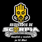 RECUERDOS DE SCORPIA (Techno 90 Mix) Recopilado y mezclado por DJ Albert