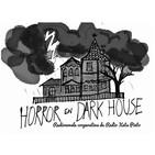 """EP8 Nosotras en casa, tú también. Radionovela: """"Horror en Dark House"""""""