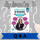 English o'clock 2.0 - Q & A Episode 3 (03.07.2020)