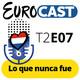 T2E07: Lo que nunca fue + Entrevista a VASIL