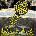 26. RUIDO DE FONDO - Candela Radio 91.4FM - 19 - 02 - 2018.