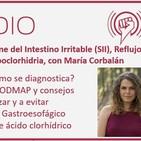 Episodio 167: Colon Irritable, Reflujo Gastroesofágico e Hipoclorhidria, con María Corbalán