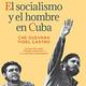 070 - Escuela de cuadros - El Socialismo y el hombre en Cuba, Parte II (Che)
