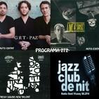 Programa 272: Guillermo Rizzotto Trio, Albert Bover & Marco Mezquida i Gorka Benítez & Davi Xirgu