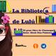La Biblioteca de Lulú. Episodio 10