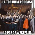 La Tortulia #81 - La Paz de Westfalia