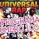 Universal Rap programa - 100 - 2018