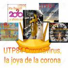 UTP84 Coronavirus, La joya de la corona