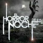 El Horror de la Noche | 11 de Julio 2018