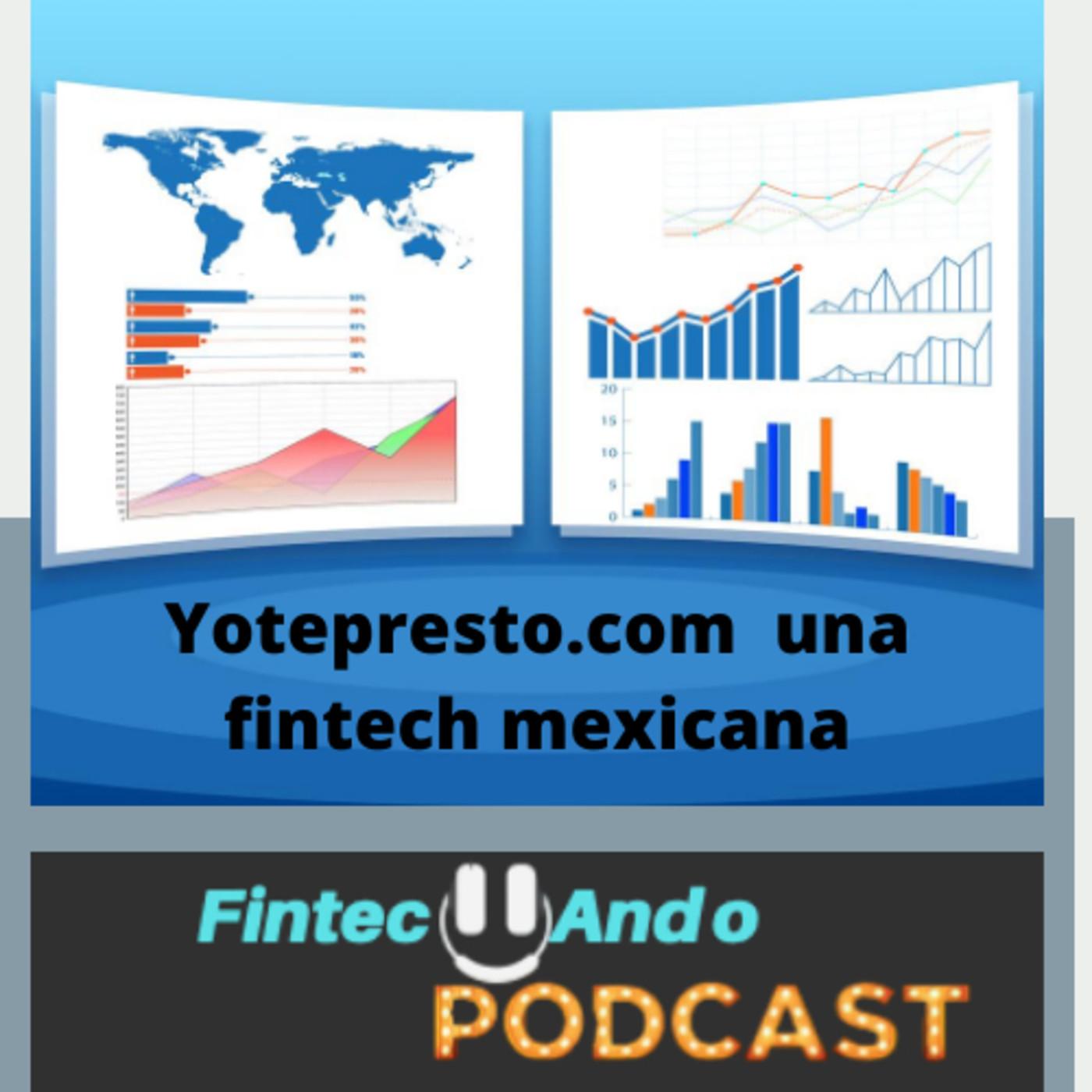 #28 Yotepresto.com una fintech mexicana